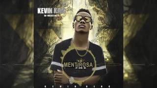 Mentirosa | Kevin King ORIGINAL  (Sin Placas)