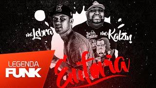 Formiga DJ feat. MC Lebra e MC Kalzin - Euforia