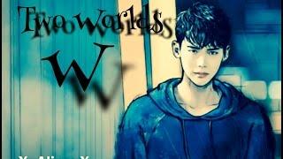 더블유 W-Two Worlds Korean drama mv