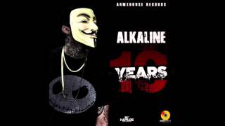 Alkaline - 10 Years |@MusikProEnt| April 2015