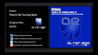 Orbion - There's No Turning Back [Alter Ego Records]