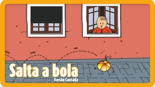 Salta a Bola |  Versão Cantada | Português