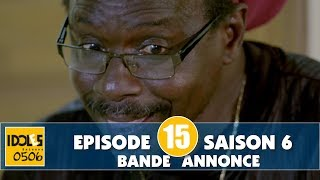 IDOLES - saison 6 - épisode 15 : la bande annonce