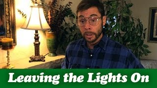 DAD FLIPS OUT ABOUT LEAVING LIGHTS ON