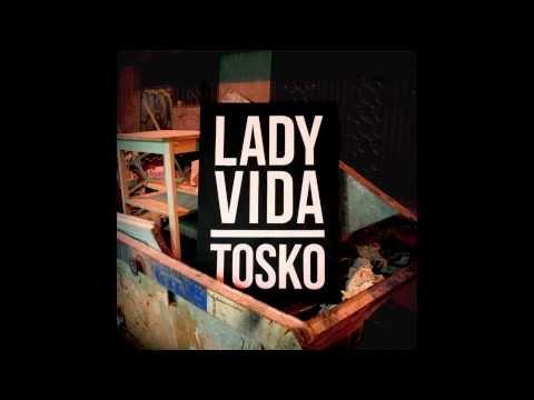 Lady Vida de Toskoman Letra y Video
