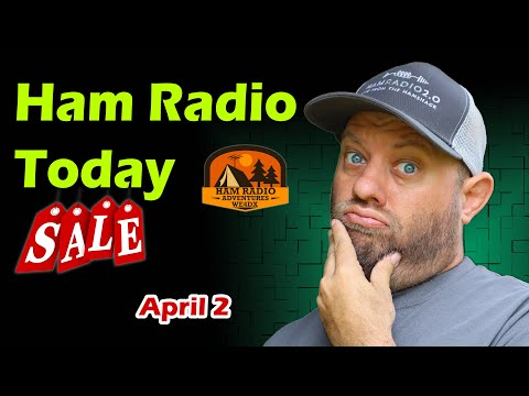 Ham Radio Today | Shopping Deals and Info for April 2