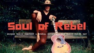[NO COPYRIGHT MUSIC] — Soul of Rebel