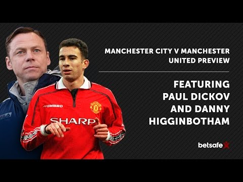 Manchester Derby preview - Dickov and Higginbotham