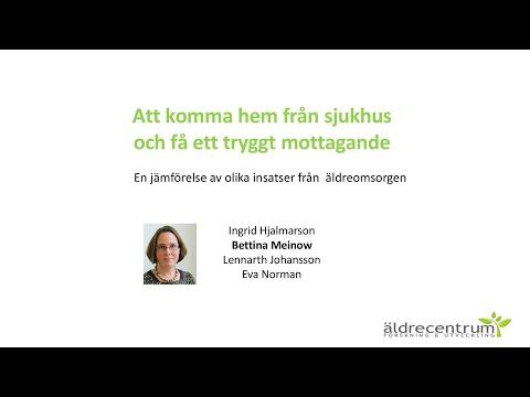 En eftermiddag om trygg hemgång del 1/3 - föreläsning av Bettina Meinow