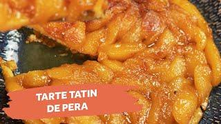 Tarte Tatin de Pera | Colher de Sopa