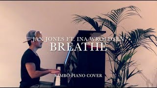 Jax Jones ft. Ina Wroldsen - Breathe (Piano Cover) [+Sheets]