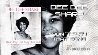 Dee Dee Sharp - Don't Play That Song  (You Lied)