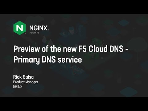 Preview of the new F5 Cloud DNS v2