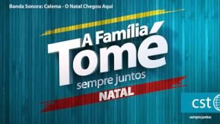 Família Tomé - O Natal Chegou Aqui (by Calema)