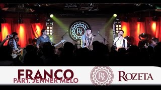 Rozeta - Franco part. Jenner Melo (Bella Xu) | DVD Ao Vivo