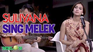 Sing Melek - Suliyana