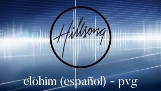 Hillsong Worship - Elohim (Spanish) PVG