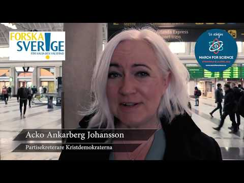Varför stödjer du March for Science? Acko Ankarberg Johansson, Partisekreterare Kristdemokraterna