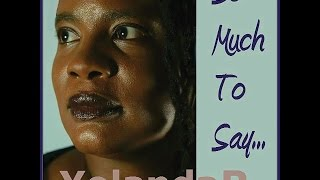"""""""So Much To Say (Intro)""""- Official Video - Yolanda R."""