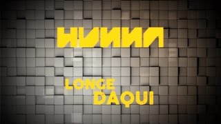 Hunna - Longe Daqui (Lyric Video)