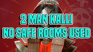 2 Man Kalli, No Safe Rooms Used - Last Wish | Destiny 2