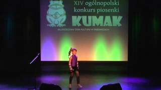 """XIV ogólnopolski konkurs piosenki KUMAK - Wyróżnienie 6-10 lat- Natalia Michalska- """"Moda na zdrowie"""""""