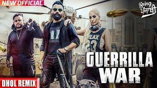 Guerrilla War (DHOL REMIX) Amrit Maan   Rokitbeats   Deep Jandu   Latest Punjabi Songs 2017