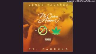 Lenny Ft. Farruko, Bryant Myers y Lary Over - No Quiere Amor (Official Remix) (Preview Bryant Myers)