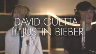 David Guetta Ft Justin Bieber U2 Cover(Bars and Melody)