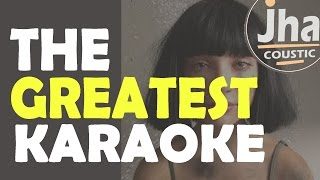 Sia - The Greatest | Acoustic Guitar Karaoke Instrumental