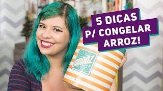 5 DICAS INCRÍVEIS PARA CONGELAR ARROZ (Cozido, Pronto e Integral também) - Me Ajuda Gi #34