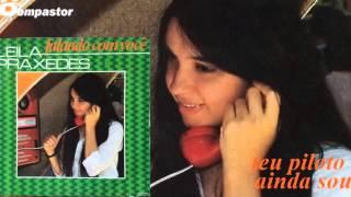 Leila Praxedes - Teu Piloto Ainda Sou (LP Falando com Você) Bompastor 1981