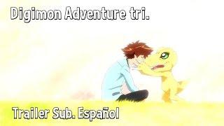 Digimon Adventure tri - Trailer Mayo Oficial 2015 - Sub. Español (HD)