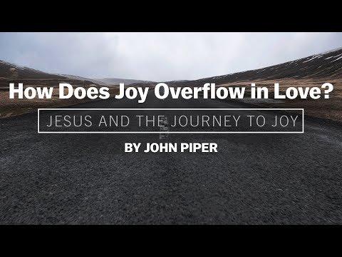 How Does Joy Overflow in Love?