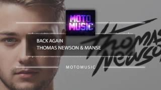 Thomas Newson & Manse - Back Again (Official Mix) // MotoMusic