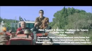 Fabio Rovazzi & Tujamo - Andiamo Da TUJAMO (Noise Fun Mashup)