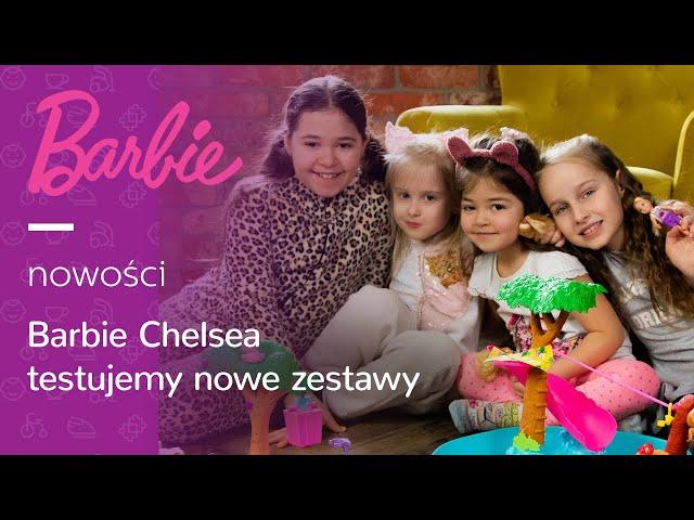 Tosia poleca: zestawy Barbie Chelsea 💗 | Test najnowszych zabawek serii Barbie w al.to