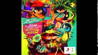 We Are One (Ole Ola) - Official 2014 FIFA World Cup Song