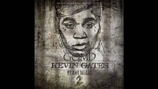 Kevin Gates-GOMD