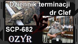 SCP-682 vs dr Alto Clef (Dziennik terminacji)