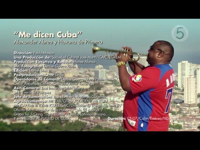 """Videoclip oficial de la canción """"Me dicen Cuba"""" de Havana d' Primera."""