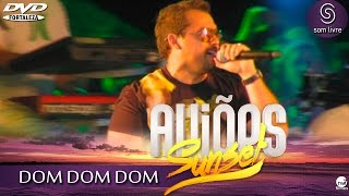 Aviões do Forró - DVD Sun Set 2015 - DOM DOM DOM
