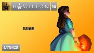 #38 Hamilton - Burn [[VIDEO LYRICS]]