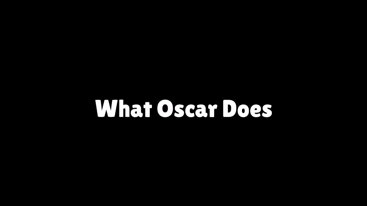 CornyCobOF - what oscar does vs what oscar fans see