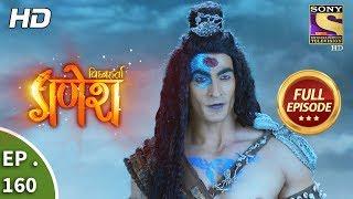 Vighnaharta Ganesh - Ep 160 - Full Episode - 4th  April, 2018 width=