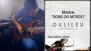 Dono do mundo - Fernandinho - CD Galileu - guitar solo cover por Gidi Jacobsen
