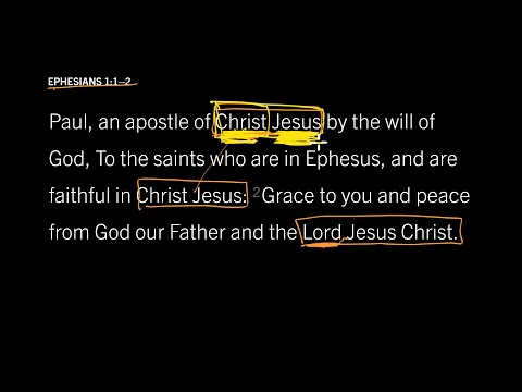 Ephesians 1:1–2 // Part 4 // Different and Precious Names for Jesus
