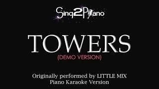 Towers (Piano Karaoke Demo) Little Mix