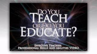 Effective Teacher: Professional Skills & Abilities Video