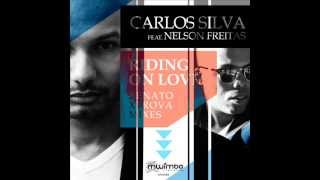 Carlos Silva feat. Nelson Freitas - Riding On Love (Renato Xtrova Remix) 128 kbps